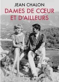 Jean Chalon - Dames de coeur et d'ailleurs.