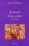 Jean Chalon - Journal d'un arbre 1998-2001.