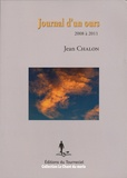 Jean Chalon - Journal d'un ours - 2008 2011.
