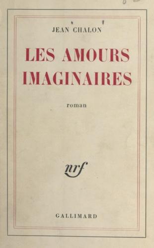 Les amours imaginaires