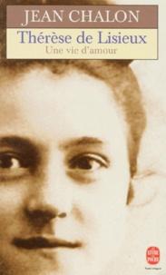 Thérèse de Lisieux - Une vie damour.pdf