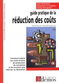 Jean Chalvidant et Emmanuel Le Gouguec - Guide pratique de la réduction des coûts.