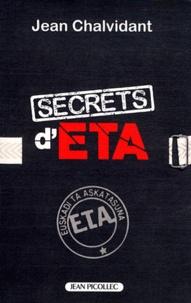 Jean Chalvidant - Secrets d'ETA.