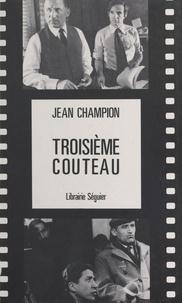 Jean Champion - Troisième couteau.