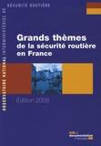 Jean Chapelon et Maryse Lagache - Grands thèmes de la sécurité routière en France.