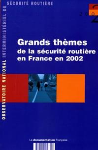 Jean Chapelon - Les grands thèmes de la sécurité routière en 2002.