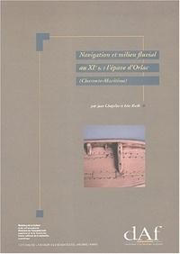 Jean Chapelot et Eric Rieth - Navigation et milieu fluvial au XIe s - L'épave d'Orlac (Charente-Maritime).