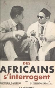 Jean Charbonneau et Kouriba Nabhani - Des africains s'interrogent.