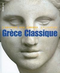 Grèce classique- 480-330 av. J.-C. - Jean Charbonneaux |