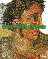 Jean Charbonneaux et Roland Martin - Grèce Hellénistique 330-50 av. J.-C..