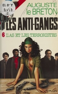 Jean Charbonnel - L'As et les terroristes.