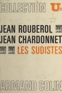 Jean Chardonnet et Jean Rouberol - Les Sudistes - Compléments économiques par Jean Chardonnet.