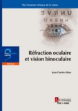 Jean-Charles Allary - Réfraction oculaire et vision binoculaire.