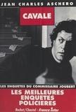 Jean-Charles Aschero - Les enquêtes du commissaire Joubert  : Cavale.