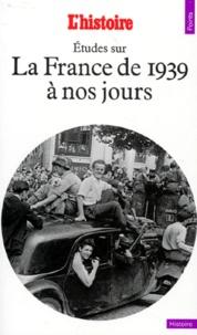 Jean-Charles Asselain et  Collectif - Étude sur la France de 1939 à nos jours.
