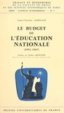 Jean-Charles Asselain et  Faculté de droit et des scienc - Le budget de l'Éducation nationale - 1952-1967.