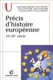 Jean-Charles Asselain et Pierre Guillaume - Précis d'histoire européenne 19e-20e siècle.