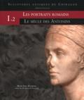 Jean-Charles Balty et Daniel Cazes - Sculptures antiques de Chiragan (Martres-Tolosane) - Volume 1, Les portraits romains Tome 2, Le siècle des Antonins.