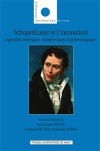 Schopenhauer et linconscient - Approches historiques, métaphysiques et épistémologiques.pdf