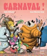 Jean-Charles Baty et Julie Billault - Carnaval.