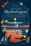 Jean-Charles Blanc et Claude Helft - Mythologies - Egyptienne, chinoise, romaine, indienne et les héros grecs.