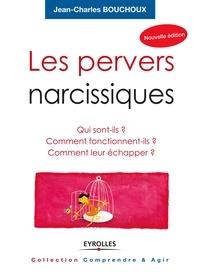 Les pervers narcissiques - Jean-Charles Bouchoux - 9782212034516 - 12,99 €