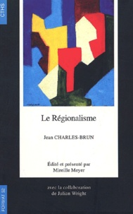 Jean Charles-Brun - Le régionalisme.