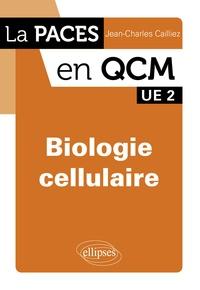 Jean-Charles Cailliez - Biologie cellulaire.