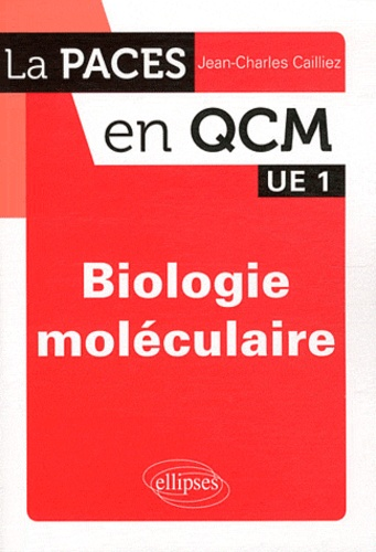 Jean-Charles Cailliez - Biologie moléculaire.
