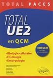 Jean-Charles Cailliez - Total UE2 en QCM - Biologie cellulaire, histologie, embryologie.