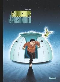 Jean-Charles Chapuzet et Boris Golzio - La soucoupe et le prisonnier.