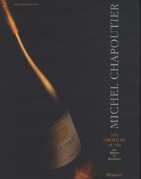 Michel Chapoutier - Jean-Charles Chapuzet |