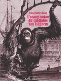 Jean-Charles Cozic - L'orang-outang du capitaine Van Iseghem.
