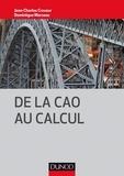 Jean-Charles Craveur et Dominique Marceau - De la CAO au calcul.