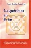 Jean-Charles Crombez - La guérison en Echo.