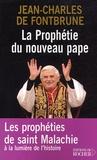 Jean-Charles de Fontbrune - La prophétie du nouveau pape - Les prophéties de saint Malachie selon le sens de l'histoire.