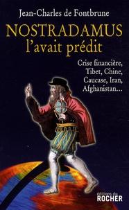 Jean-Charles de Fontbrune - Nostradamus l'avait prédit.