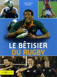 Jean-Charles Delesalle - Le bétisier du Rugby.