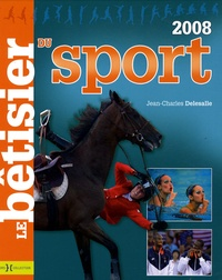 Jean-Charles Delesalle - Le bêtisier du sport 2008.