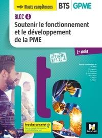 Jean-Charles Diry et Catherine Auguste - BLOC 4 - Soutenir le fonctionnement et le développement de la PME - BTS 1 GPME - 2018 - Manuel FXL.