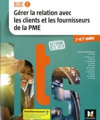 BTS GPME 1re et 2e années- Gérer la relation avec les clients et les fournisseurs de la PME - Jean-Charles Diry pdf epub