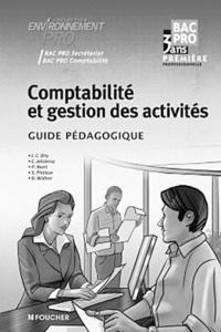Jean-Charles Diry - Comptabilité et gestion des activités 1e Bac pro secrétariat-comptabilité - Guide pédagogique.