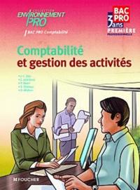 Jean-Charles Diry et Catherine Joliclercq - Comptabilité et gestion des activités 1re Bac Pro Comptabilité Environnement Pro.
