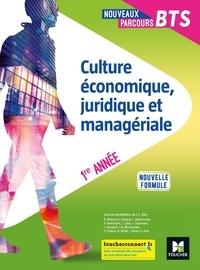 Jean-Charles Diry - Culture économique, juridique et managériale BTS 1re année Nouveaux parcours BTS.