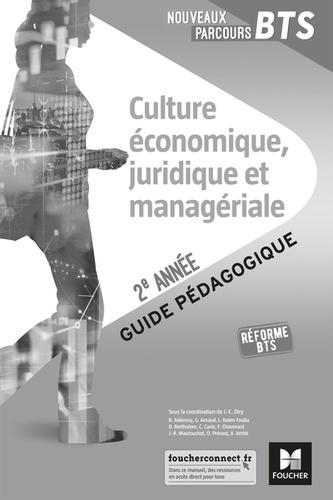 Jean charles Diry et Régine Aidemoy - Culture économique, juridique et managériale BTS 2e année - Guide pédagogique.