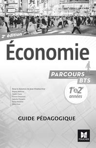 Jean-Charles Diry et Régine Aidemoy - Economie BTS 1re et 2e années Parcours - Guide pédagogique.