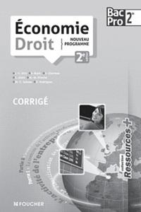 Jean-Charles Diry et Stéphane Bujoc - Economie Droit 2e Bac Pro - Corrigé.