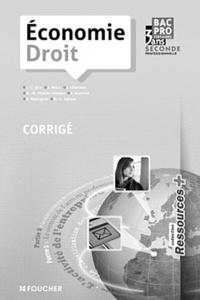 Jean-Charles Diry et Stéphane Bujoc - Economie, Droit Bac Pro 3 ans tertiaires, seconde professionnelle - Corrigé.