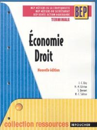 Economie Droit Terminale BEP Métiers de la Comptabilité, Métiers du Secrétariat, Vente-Action marchande - Jean-Charles Diry |