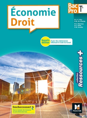 Jean-Charles Diry et Marie-Madeleine Piroche - Economie-droit Tle Bac Pro Ressources +.
